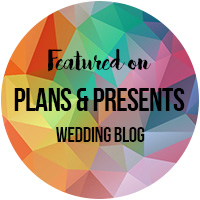 Plans & Presents Wedding Blog